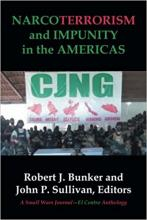 Narcoterrorism and Impunity in the Americas: A Small Wars Journal-El Centro Anthology