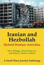 Iranian and Hezbollah Hybrid Warfare Activities