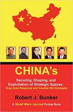 China's Securing, Shaping, and Exploitation of Strategic Spaces